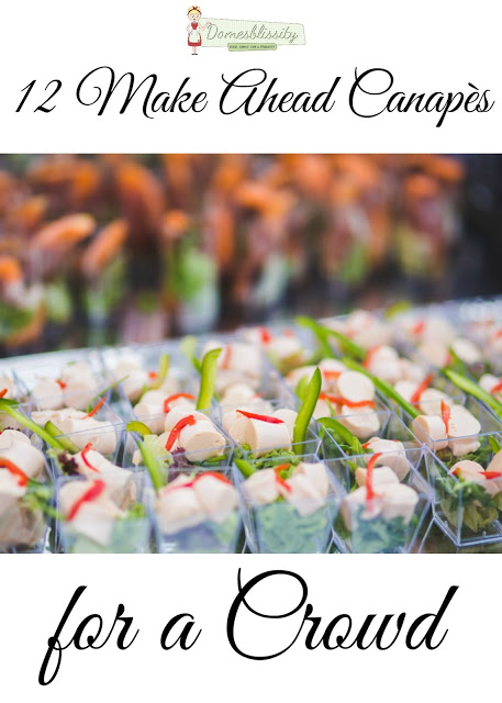 12 make ahead canapés for a crowd