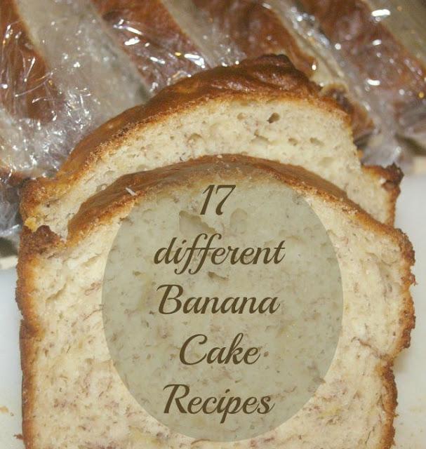 17 different Banana Cake Recipes