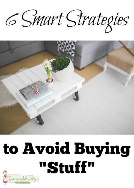 6 smart strategies to avoid buying 'stuff'
