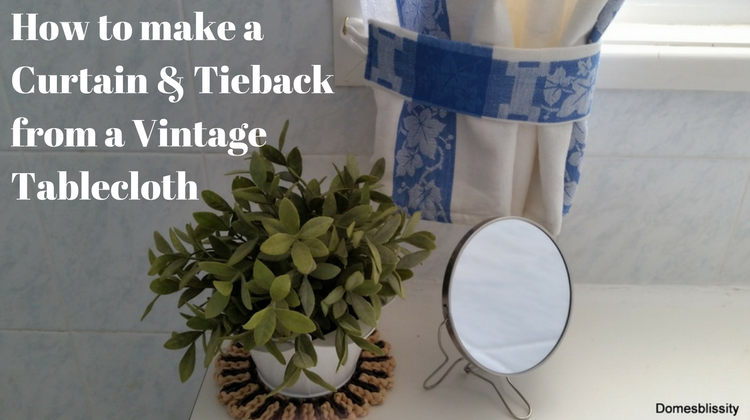 How to Make a Curtain & Tieback from a Vintage Tablecloth