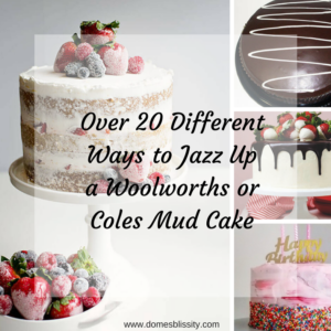 Woolworths or Coles Mud Cake Hacks - Over 20 different ideas